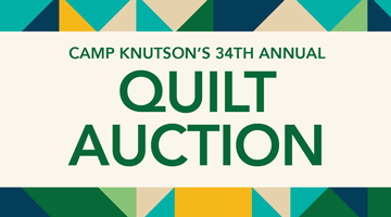 Camp Knutson's 34th Annual Quilt Auction
